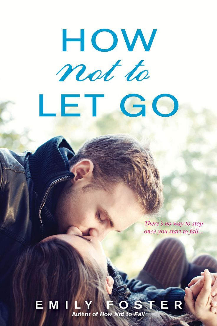 Emily Foster How Not to Let Go / awordfromJoJo