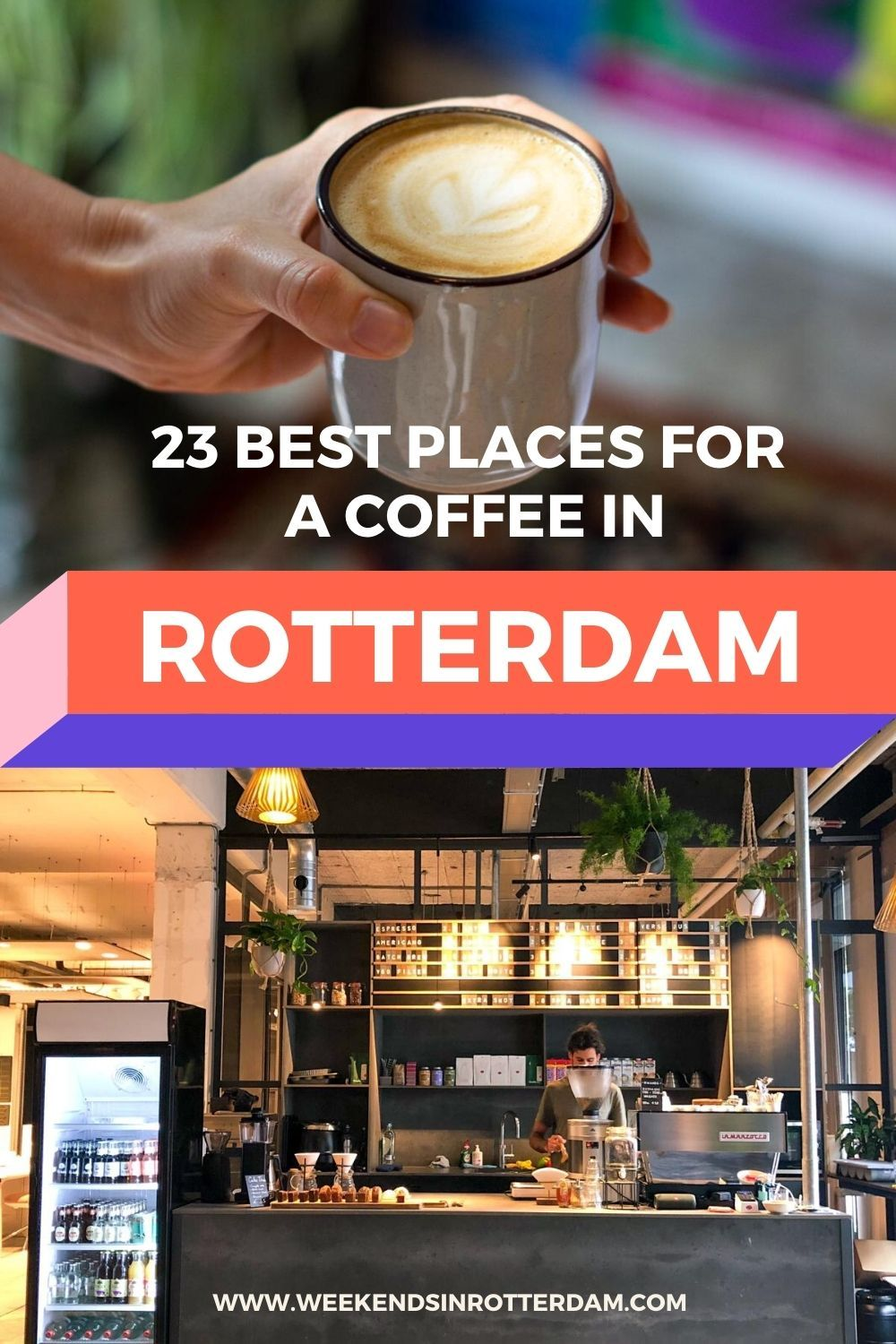 24 Best coffee places in Rotterdam Weekends in Rotterdam