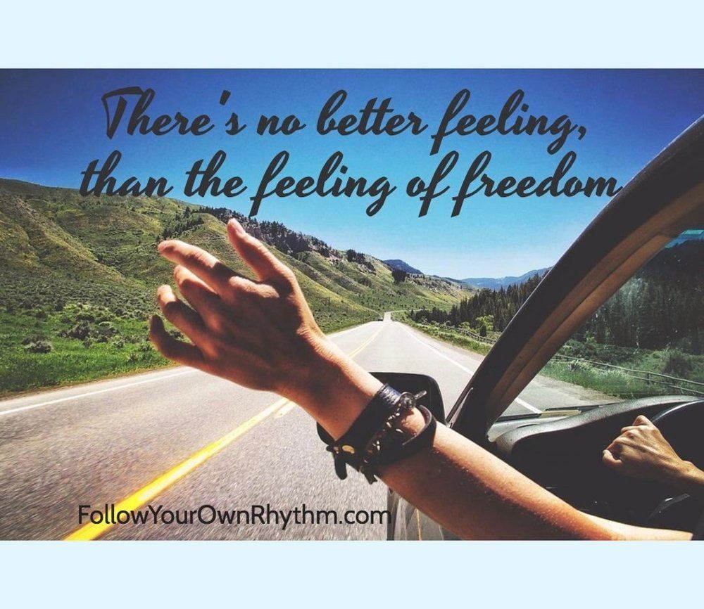 Quote on feeling free. \
