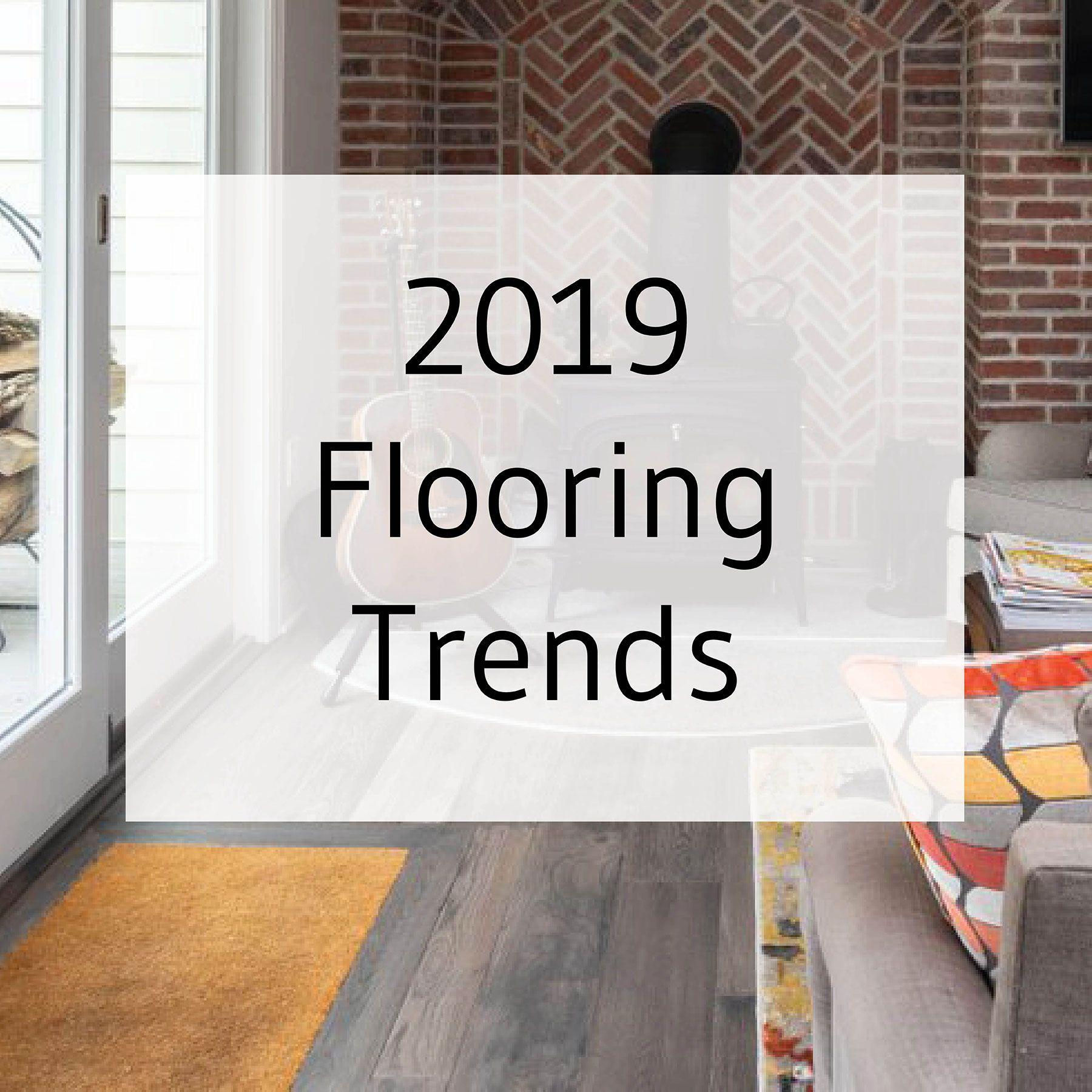 2019 Flooring Trends Flooring Trends Wood Floor Stain Colors