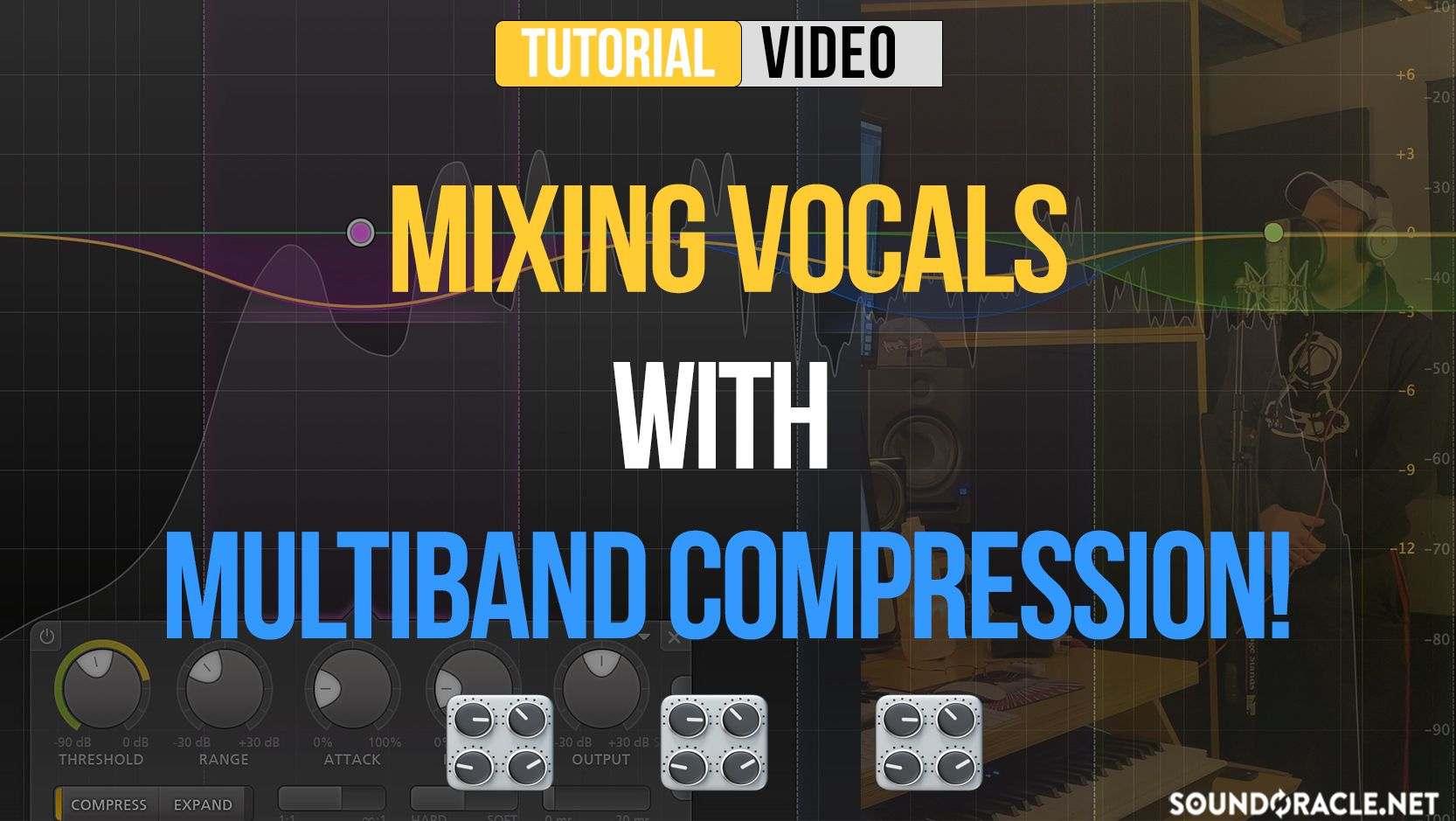 Mixing Vocals With Multiband Compression In 2020 Vocal Waves Plugins Compression