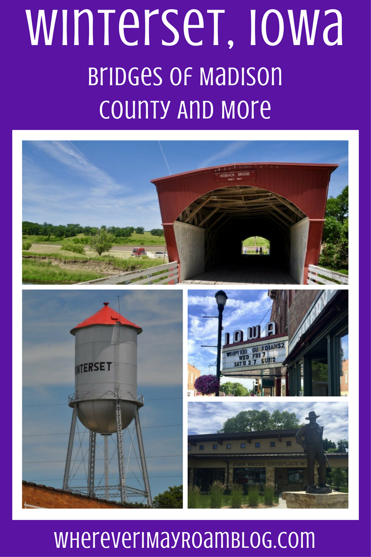 Visiting The Bridges Of Madison County Iowa Small Towns Usa
