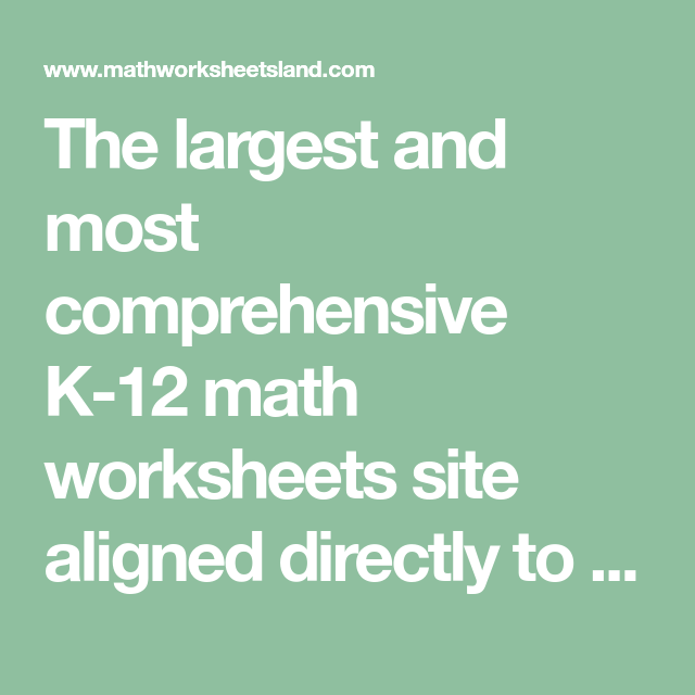 the largest and most comprehensive k math worksheets site aligned  the largest and most comprehensive k math worksheets site aligned  directly to the core curriculum