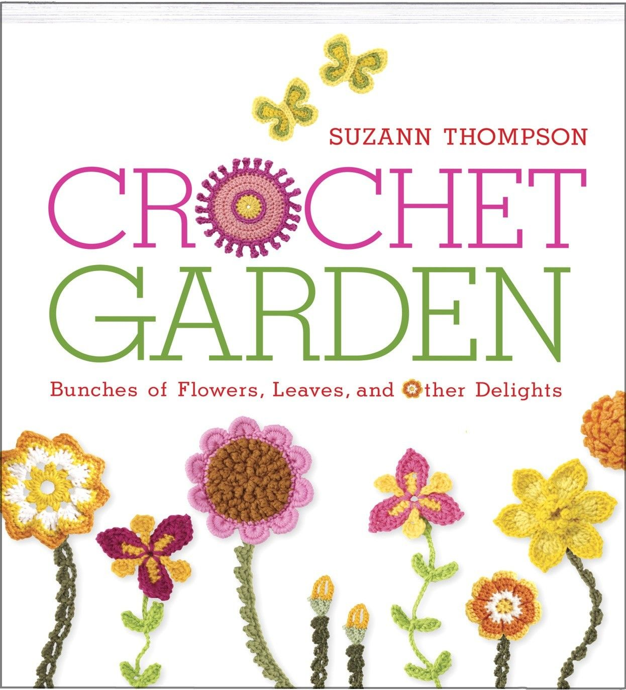 Crochet Garden - What can you do with crocheted flowers? Glue flowers to lampshades, refrigerator magnets, and scrapbook pages. Make pretty party invitations or unique personal stationery using your scanner and a color printer, says author of Crochet Garden Suzann Thompson.And that's just for starters. Her 50 botanically themed motifs are sure to make your imagination bloom. Use them to make lapel pins, barettes, key fobs and wreaths-or embellish anything you please. Beyond realistic-looking…