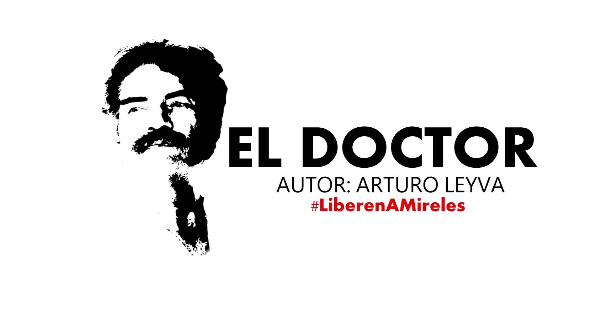 El Doctor - Arturo Leyva