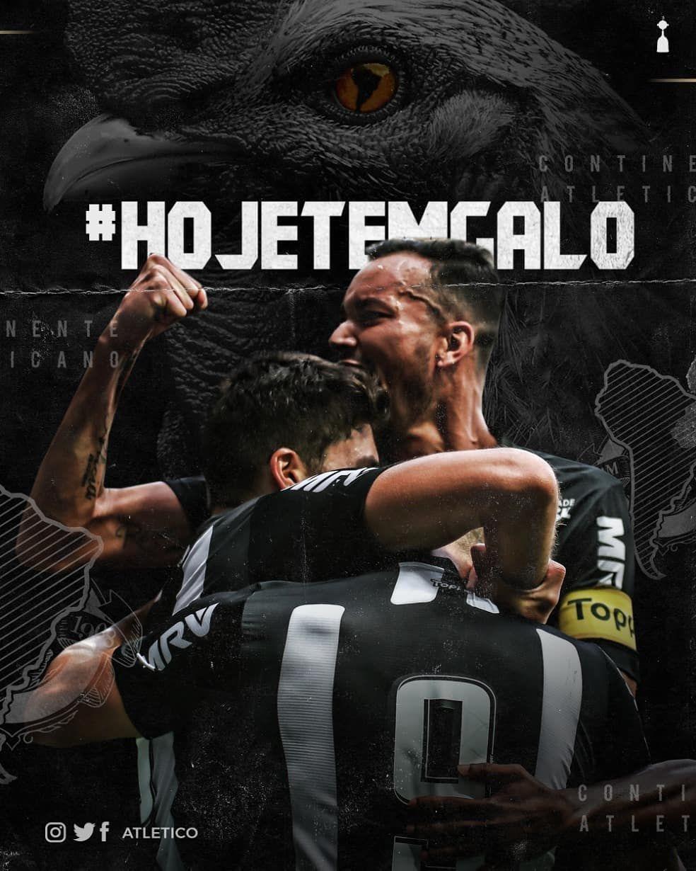 Hoje Tem Gaaaallooooo Vamos Em Busca Da Vaga Na Fase De Grupos Da Libertadores Defensorsp Atletico Libertado Atletico Clube Atletico Mineiro Clube