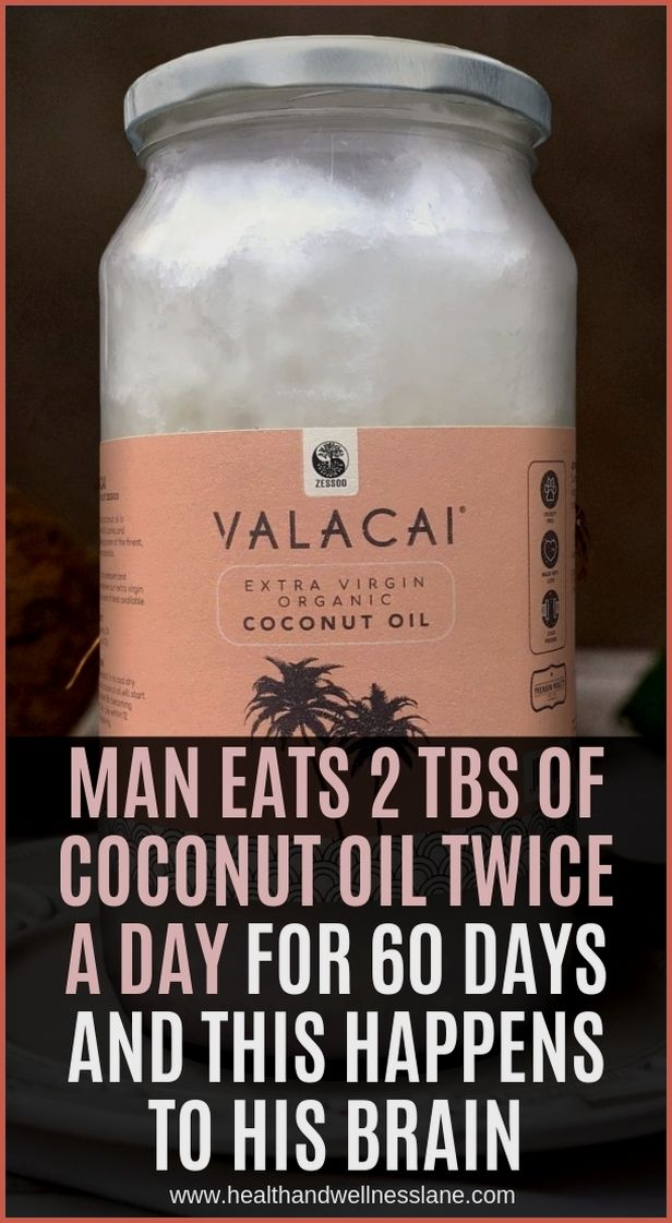 Eat 2 Tbs Of Coconut Oil Twice A Day For 60 Days