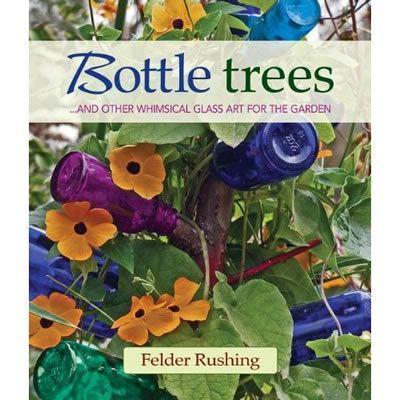 Bottle Trees Mystical Color For The Garden Bottle Trees Glass