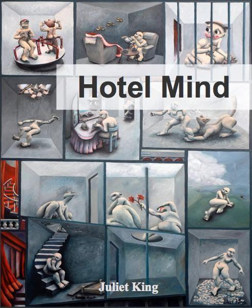 Hotel Mind by Juliet King