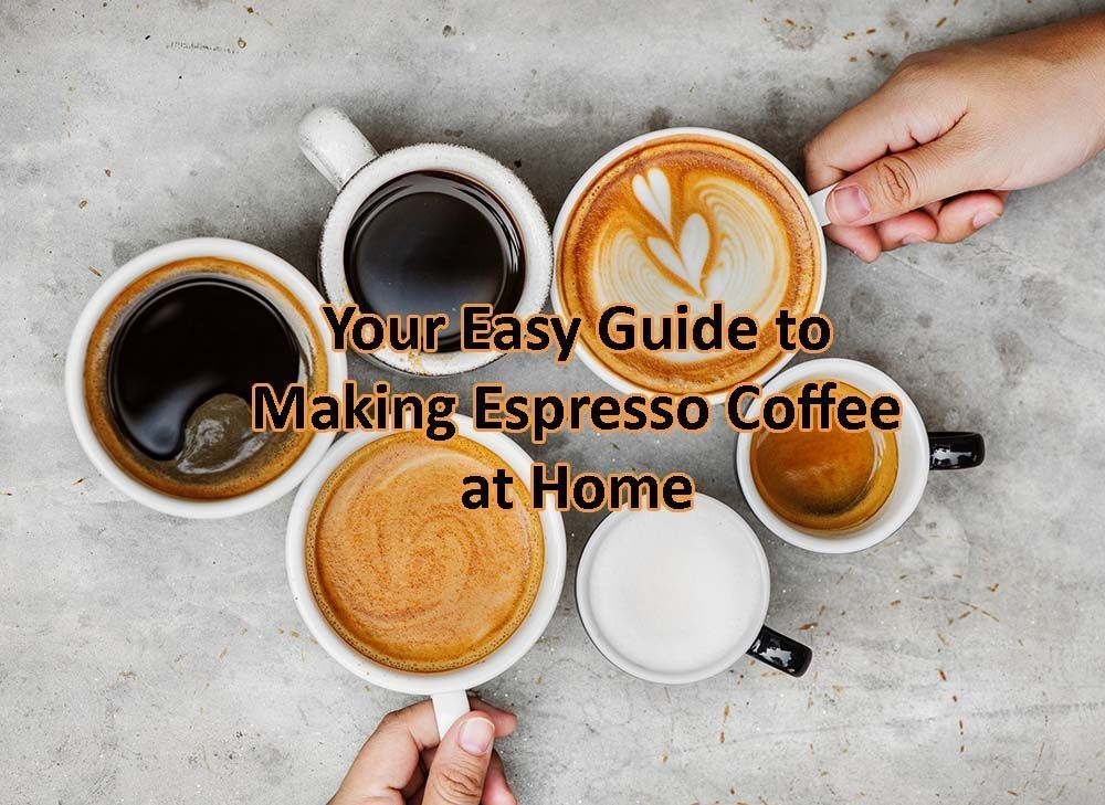 Your Easy Guide to Making Espresso Coffee at Home #espressoathome Your Easy Guide to Making Espresso Coffee at Home  #Coffee #Home #cafe #coffeetime #coffeelover #whitecoffee #espressogurus #espresso #tea #barista #USA #America #NewYork #California #Florida #momlife #Health #healthtips #healthyrecipes #fitnesstips #espressoathome Your Easy Guide to Making Espresso Coffee at Home #espressoathome Your Easy Guide to Making Espresso Coffee at Home  #Coffee #Home #cafe #coffeetime #coffeelover #white #espressoathome
