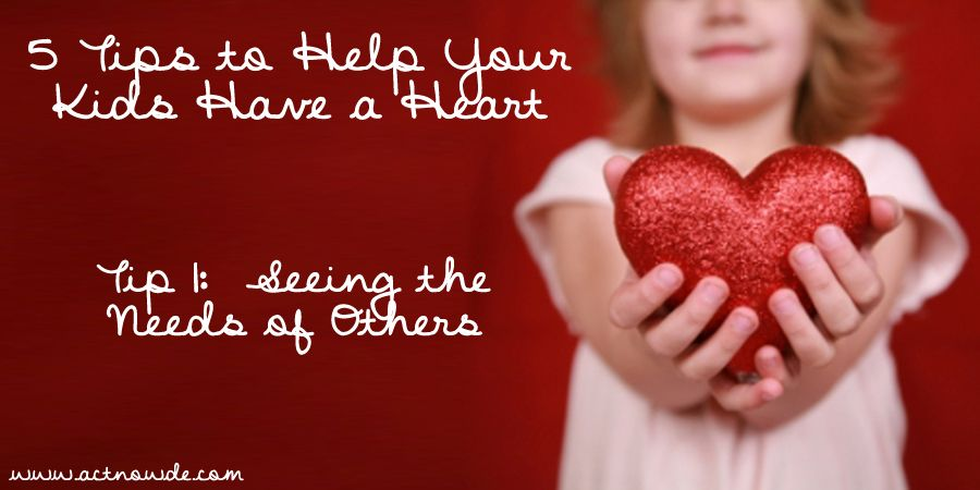 """Seeing the Needs of Others.  Who does your child """"see"""" every day that you know has a need?  Is it a neighbor, a friend, a classmate?  Is it someone in your community or state or maybe out in the big, wide world?  Talk with your child and think of creative ways that you might be able to help that person in some small way."""