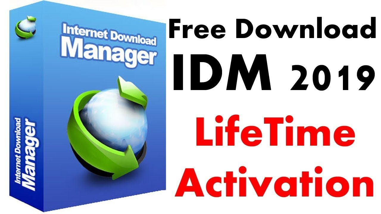 Idm 2019 How To Download And Install Internet Download Manager