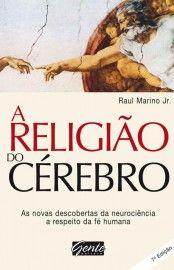 Baixar Livro A Religiao Do Cerebro Raul Marino Jr Em Pdf Mobi