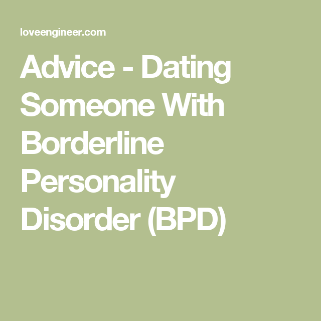 BPD Dating Tips