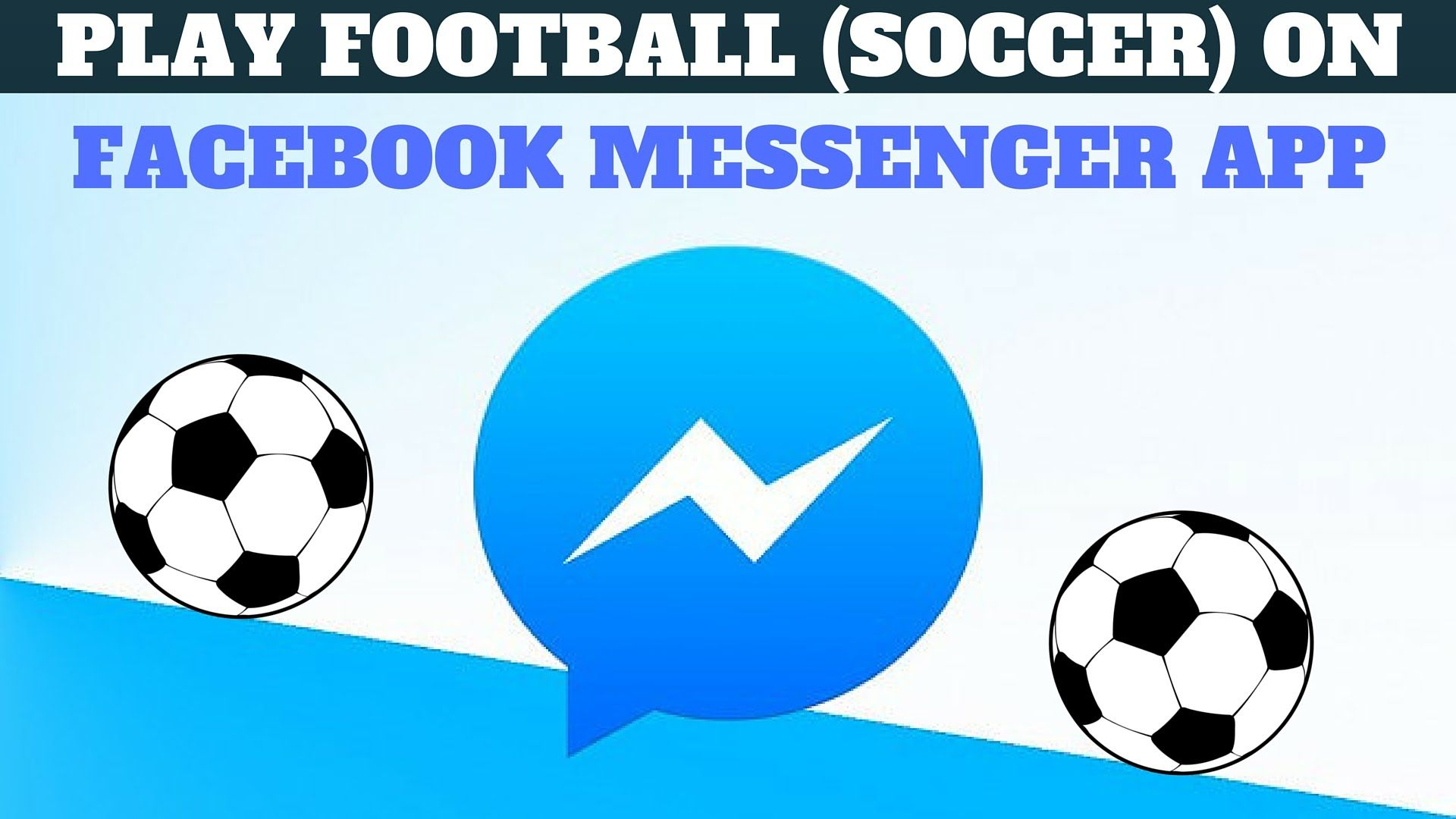 how to play football soccer game on facebook messenger games and