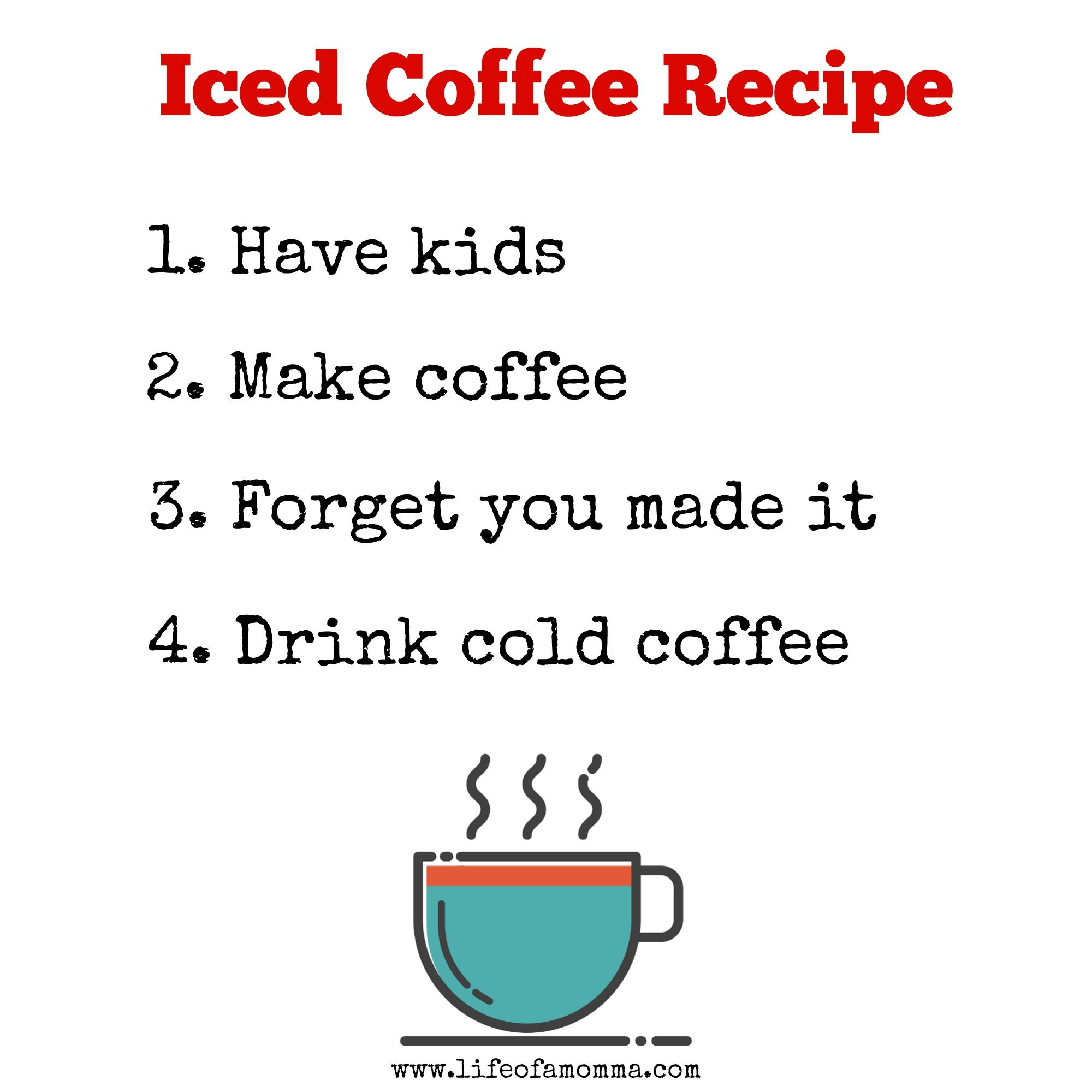Mothers recipe for iced coffee! Ice coffee recipe