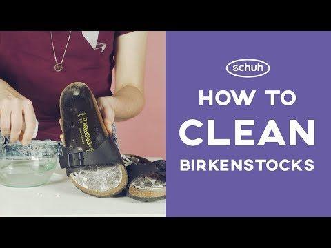 fafe61e1e10 How To Clean Birkenstocks