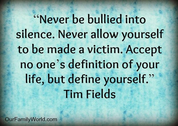 Quotes And Thoughts About Bullying Our Family World Bullying Quotes Self Awareness Quotes Awareness Quotes