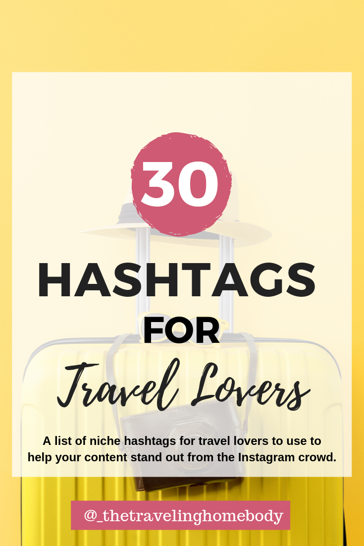 Travel Lovers Hashtags 30 Niche Hashtags For Travel Etsy Travel Lover Trip Advisor Travel