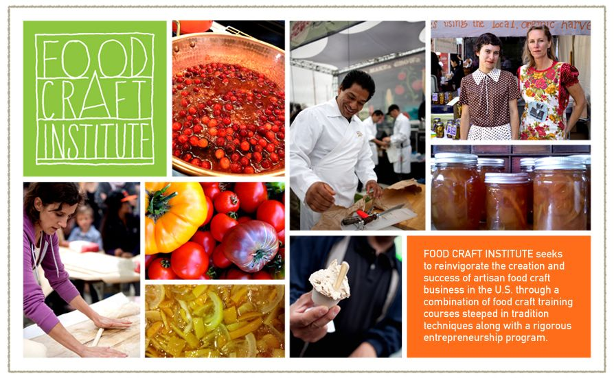 Food Craft Institute to open in April 2012! Featuring