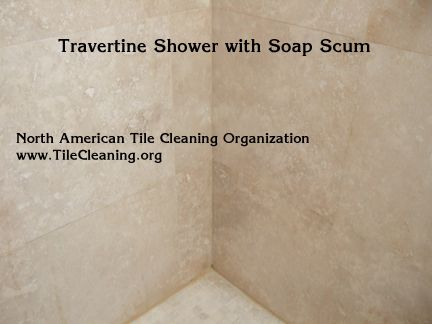 Cleaning Travertine Shower With Soap Scum Travertine Shower