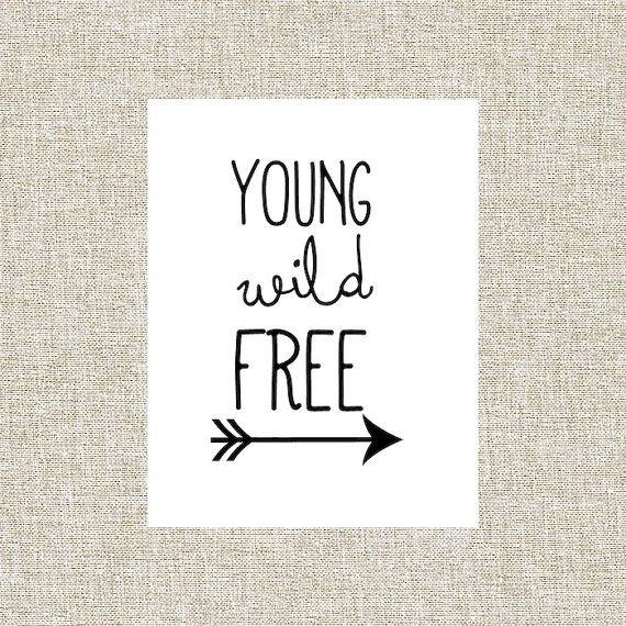 Printable Wall Art, Wall Decor, Nursery Decor, Printable Quote, Young Wild  Free