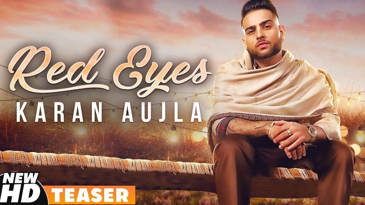 Red Eyes Karan Aujla Download Latest Punjabi Songs Ft Gurlej