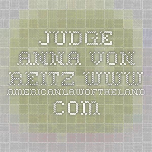Judge Anna Von Reitz Www.americanlawoftheland.com