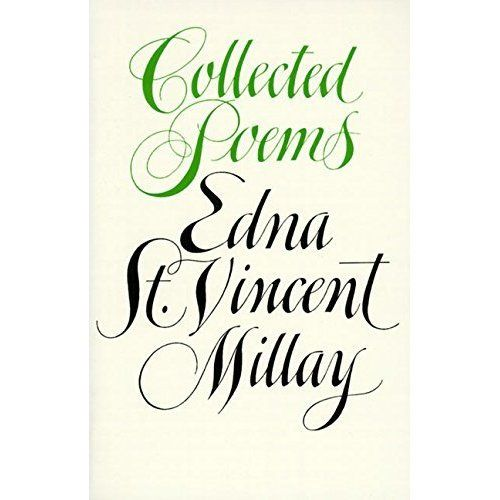 Collected Poems, Milay, Edna St. Vincent