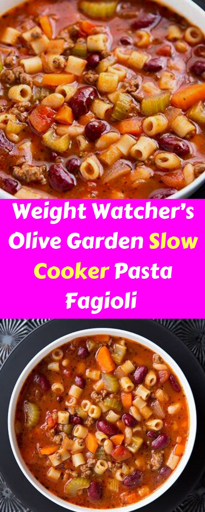 Our Family S Favorite Weight Watcher S Olive Garden Slow Cooker Pasta Fagioli Recipe Not Only