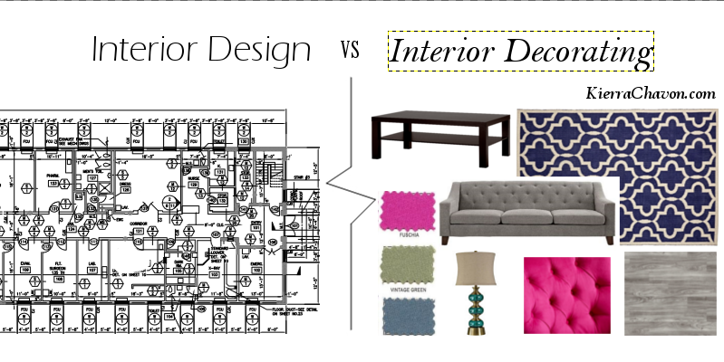 Interior Design Vs Interior Decorator Interior Design Vs Interior Decorating Kchavon Designs Old House Modern Interior What Is Interior Design Study Interior Design Interior