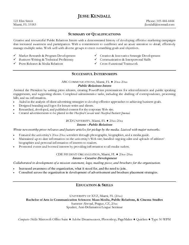 Public Relations Resume Examples 2015 You need a resume that - internship resume templates