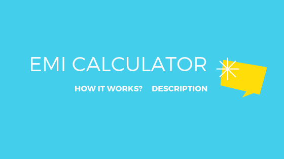 Do You Know What Is An Emi Calculator Do You Know What Did You Know Emi