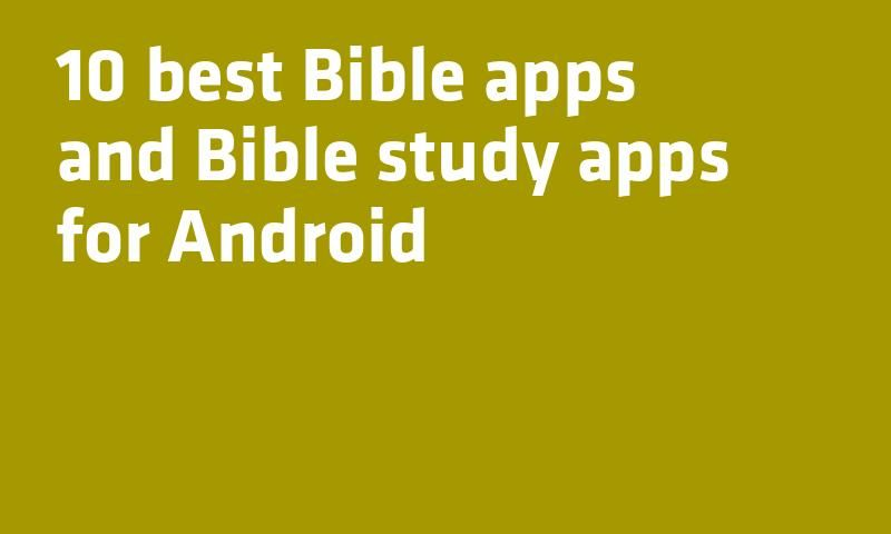 best bible app android