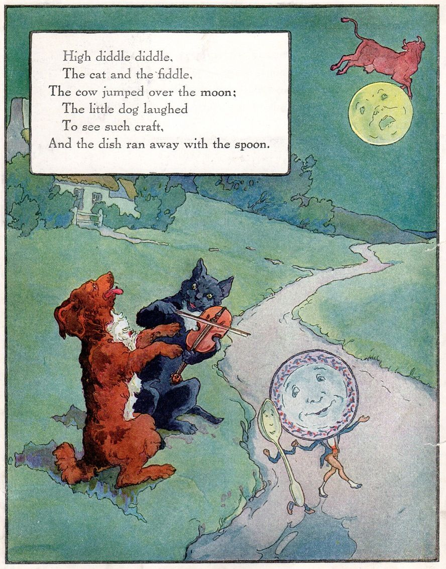 Hey diddle diddle, the cat and the fiddle. Old nursery