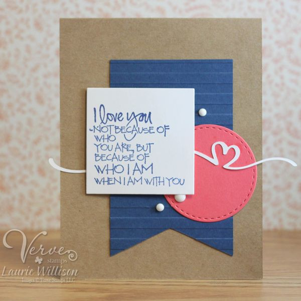 Card by Laurie Willison using Verve Stamps #vervestamps