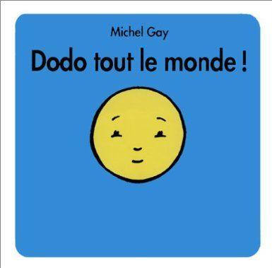 Dodo Tout Le Monde Michel Gay Amazon Fr Livres