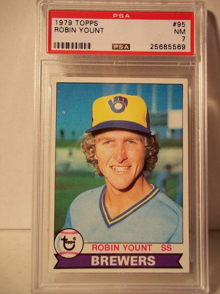 1979 topps robin yount psa nm 7 baseball card 95 mlb