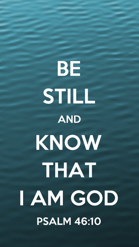 Psalm 4610 Calm Waters Nokia N9 Wallpapers Pinterest Psalms