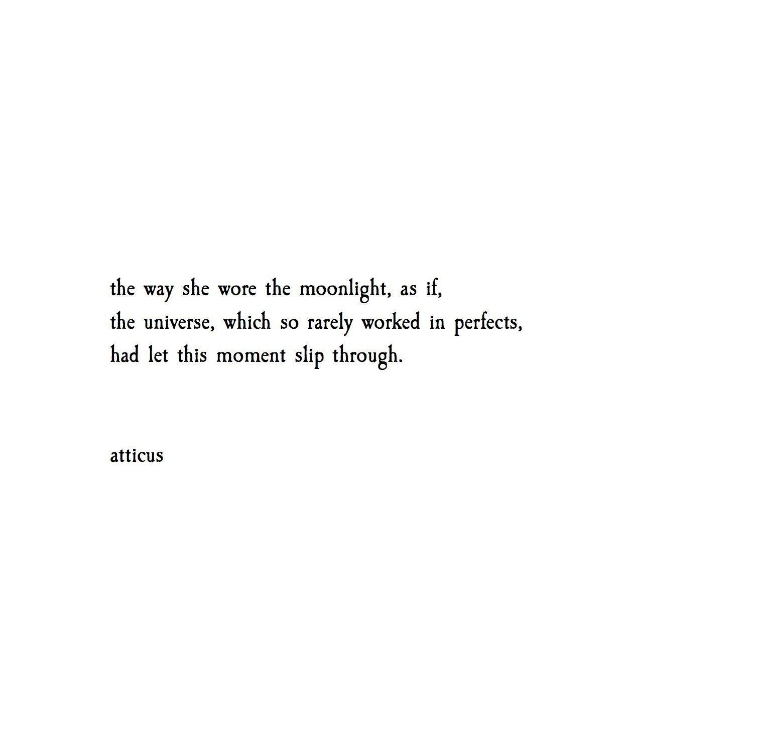 @atticuspoetry #atticuspoetry   Pretty words, Powerful ...