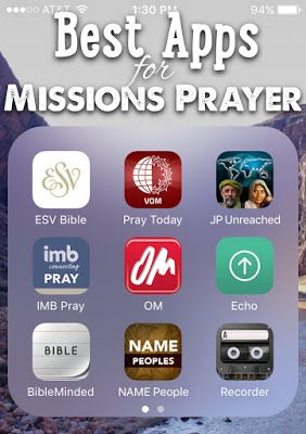 PRAY FOR MISSIONS - The best free apps to help you pray for