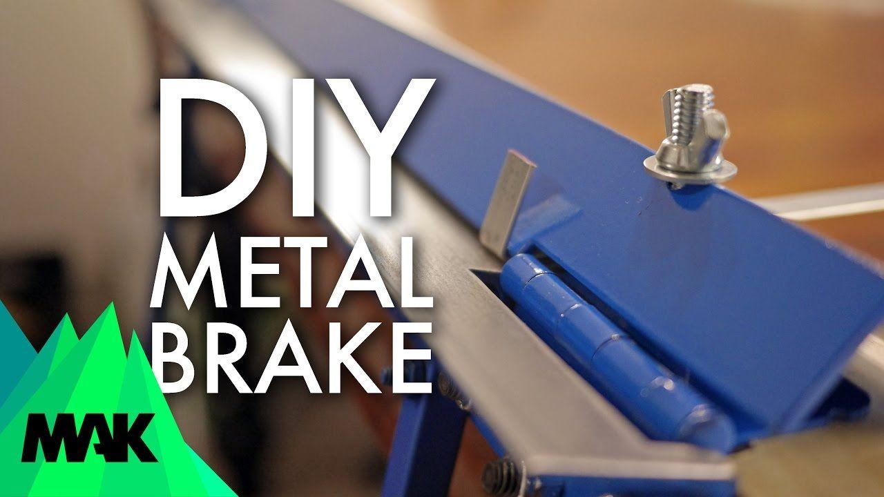 DIY Sheet Metal Bending Brake No Welding Sheet metal