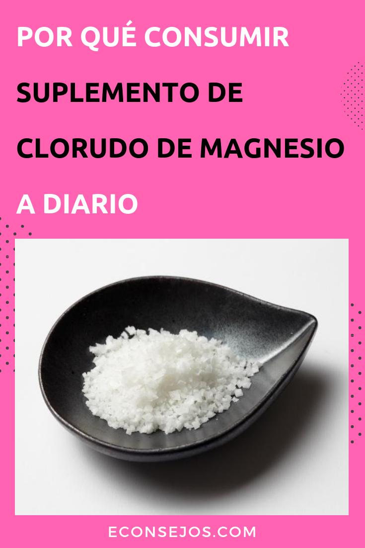 21 Benefícios Do Cloreto De Magnésio 21 Ventajas De Tomar Magnesio Todos Los Dias Tomar Magnesio Vitaminas Y Minerales Recetas Para La Salud