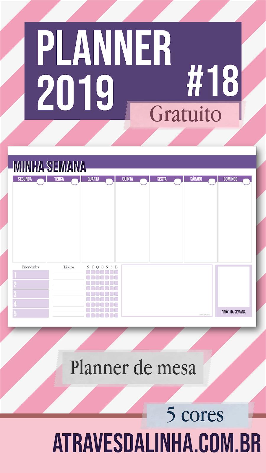 b0debc51b Planner 2019 #18: semanal de mesa (gratuito para download) | Agendas ...