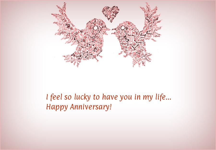 I Feel So Lucky To Have You In My Life Happy Anniversary