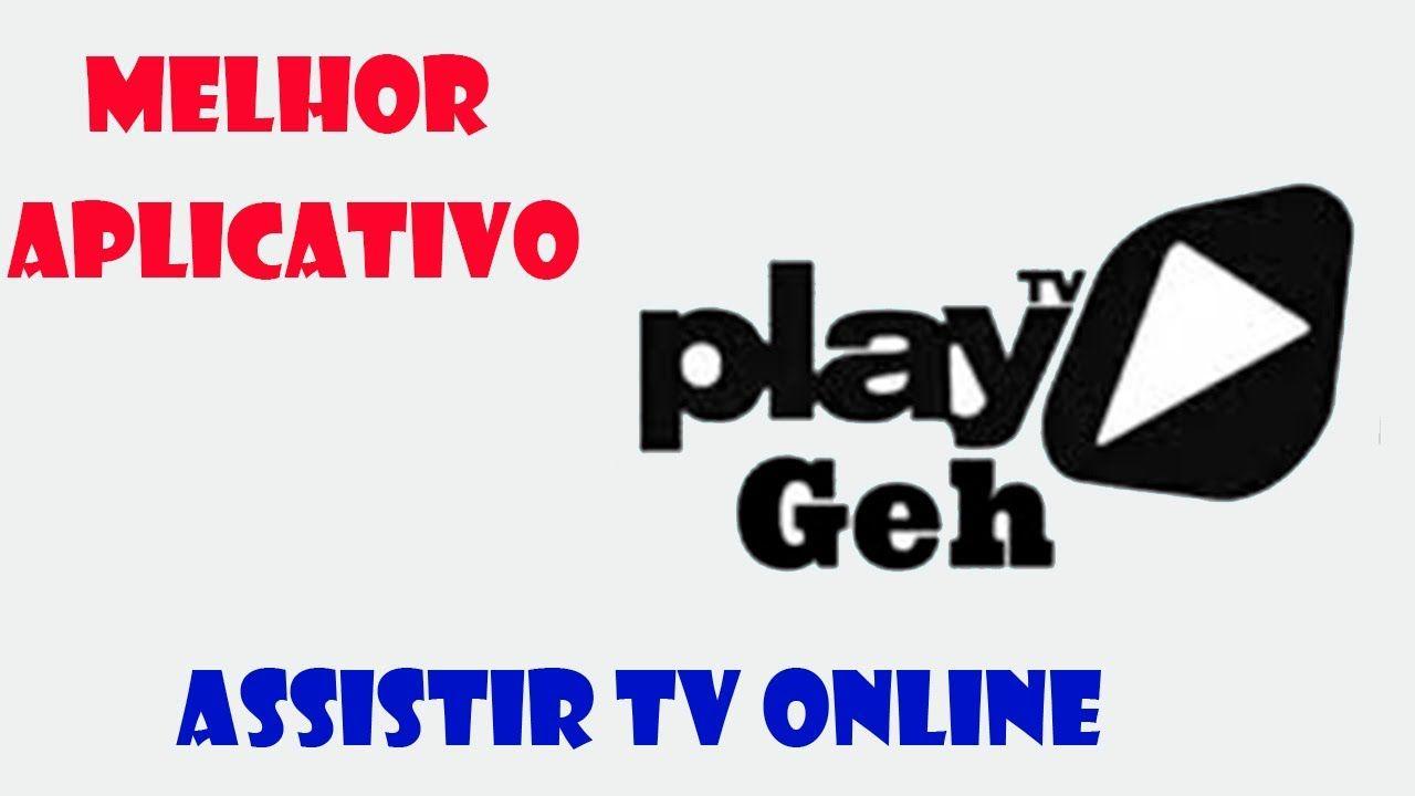 Play Tv Geh 2020 Tv Online Futebol Ao Vivo E Muito Mais Em 2020