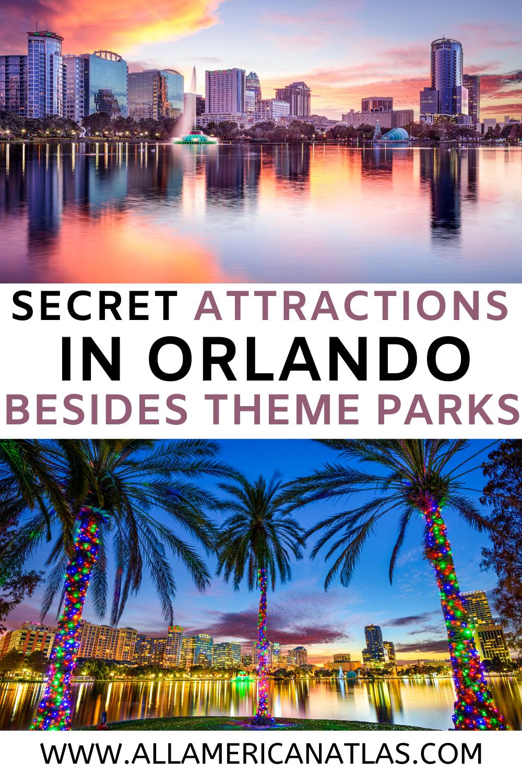 Secret Attractions In Orlando Besides Theme Parks Orlando Travel Attractions In Orlando North America Travel Destinations