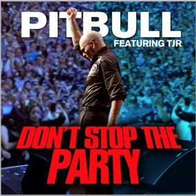 New Single Pitbull Don T Stop The Party Pitbull Feat Popular Music Videos Rock Songs