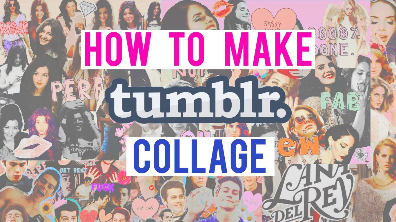 How To Make Tumblr Collage Lockscreen Iphone Wallpaper Paint