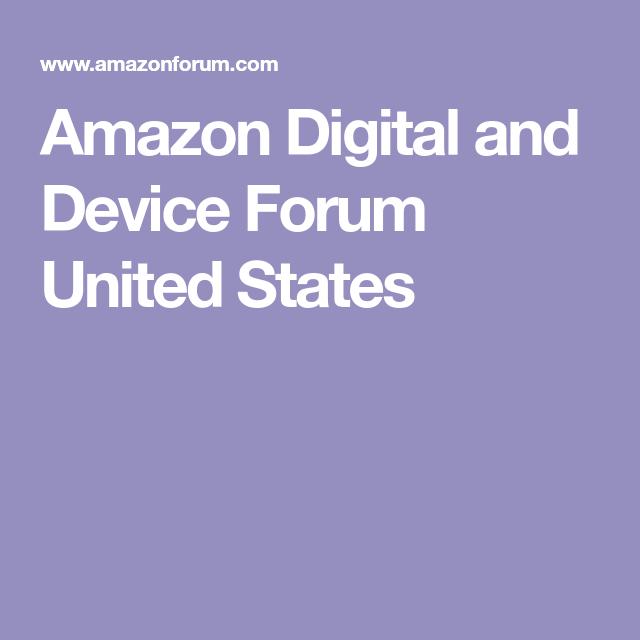 Amazon Digital And Device Forum United States Digital Amazon Devices
